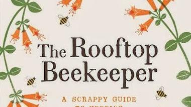 The Rooftop Beekeeper: el apicultor en la azotea