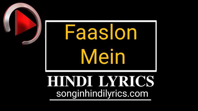 Faaslon Mein Lyrics – Baaghi 3
