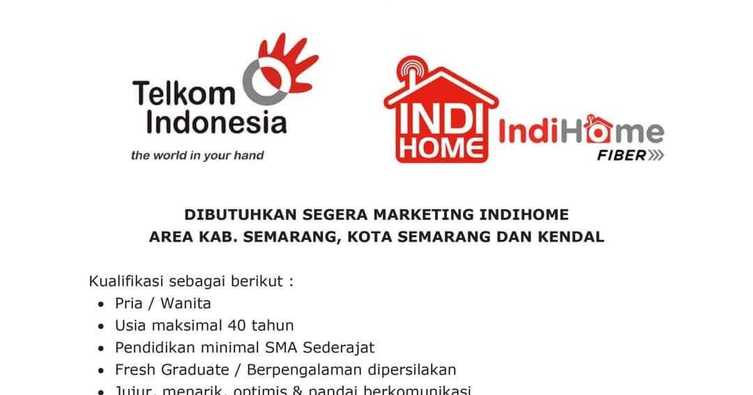 Lowongan Kerja Dibutuhkan Marketing Indihome Pt Telkom Indonesia Untuk Area Kab Semarang Kota Semarang Dan Kendal Lowongan Yogyakarta Solo Semarang Kerja
