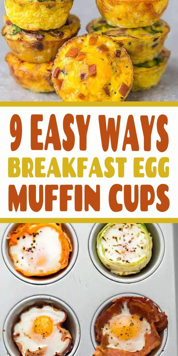 Breakfast Egg Muffin Cups - 9 Ways - are the perfect easy make-ahead breakfast for on the go. Best of all, they are packed with protein and so convenient for busy mornings, weekend or holiday brunch! #Breakfast #egg #muffins #brunch