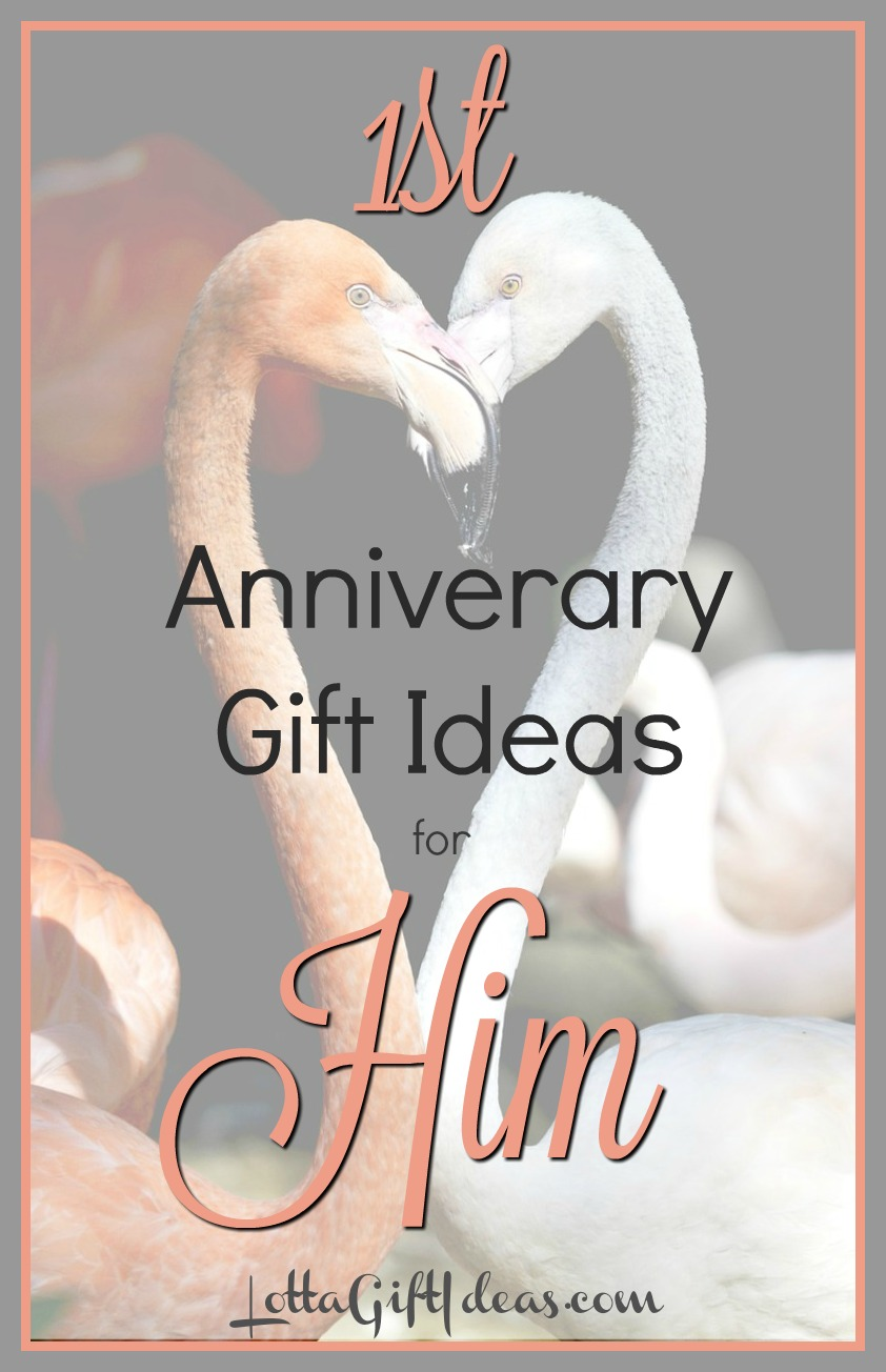 First Anniversary Gift Ideas For Him