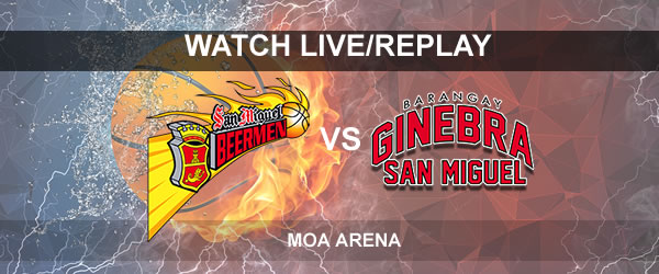 List of Replay Videos SMB vs Ginebra September 27, 2017 @ MOA Arena