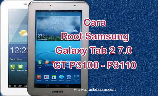 Cara Root Samsung Galaxy Tab 2 GT P3100 - P3110
