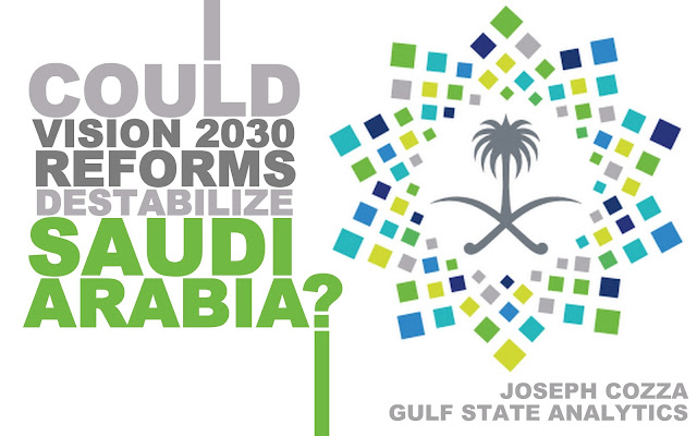 OPINION | Could Vision 2030 Reforms Destabilize Saudi Arabia?