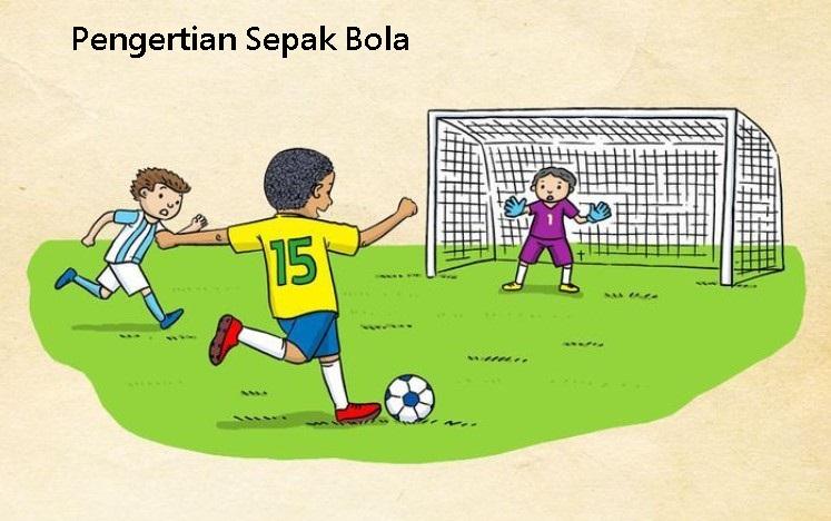 Pengertian sepak bola, Sejarah sepak bola di indonesia, tujuan sepak bola