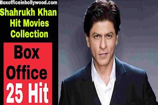 Bollywood Super Star Shahrukh Khan hit movies List Full Detail.