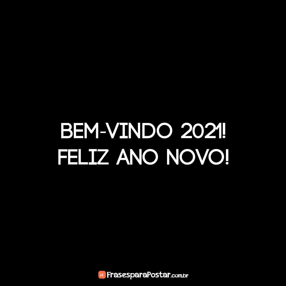 Bem-vindo 2021! Feliz Ano Novo!