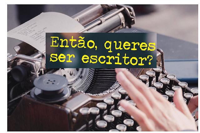 projeto então, queres ser escritor?