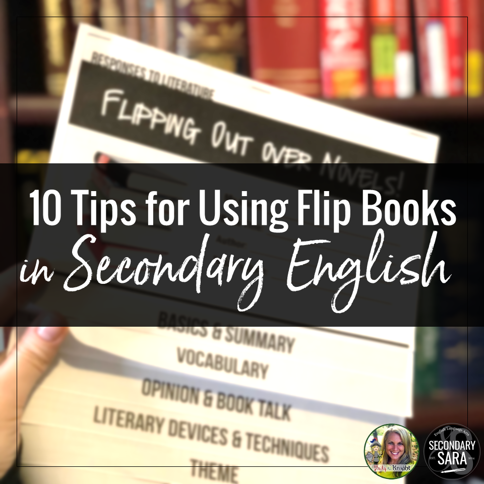 10 Tips For Using Flip Books In Secondary Ela Secondary Sara