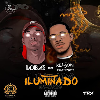 Lobas YKZS - ft. Kelson Most Wanted 2020