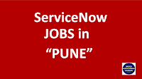 servicenow jobs in pune,servicenow jobs in india,servicenow jobs,pune servicenow jobs