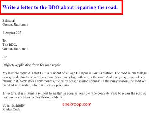 Write a letter to the BDO about repairing the road.
