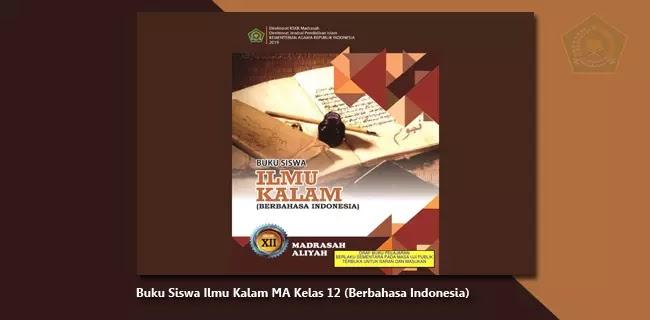 Buku Siswa Ilmu Kalam MA Kelas 12 (Berbahasa Indonesia)