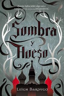 Libro Sombra y hueso de Leigh Bardugo