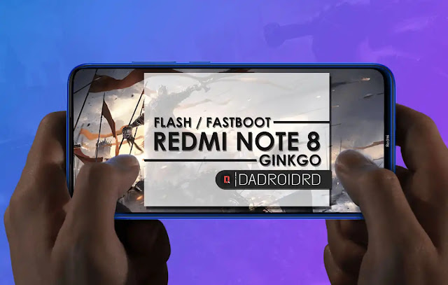 Flash Redmi Note 8, Fastboot Redmi Note 8, Cara Fastboot Flash Redmi Note 8, Flash Ginkgo, Fastboot Ginkgo, Panduan Flash Redmi Note 8, Tutorial Flash Redmi Note, Bagaimana cara Flash Redmi Note 8, Download Firmware Redmi Note 8, Metode Flash Redmi Note 8, Proses Fastboot Redmi Note 8