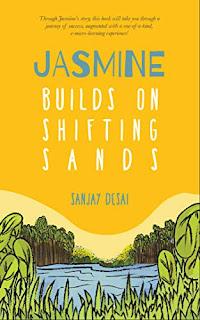 Jasmine Build On Shifting Sand by Sanjay Desai
