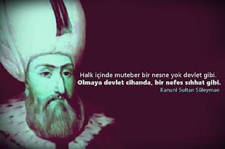 kanuni sultan süleyman sözleri,kanuni sultan süleyman aşk sözleri