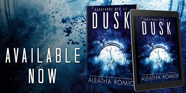 Available Now. Dusk by Aleatha Romig.