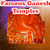 23 Famous Ganesh Temples