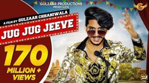 Jug Jug Jeeve Lyrics in Hindi, Gulzaar Chhaniwala