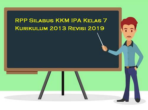 RPP Silabus IPA Kelas 7 Kurikulum 2013 Revisi 2019