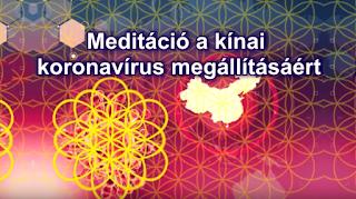 Meditáció a kínai koronavírus megállításáért - 4 óránként