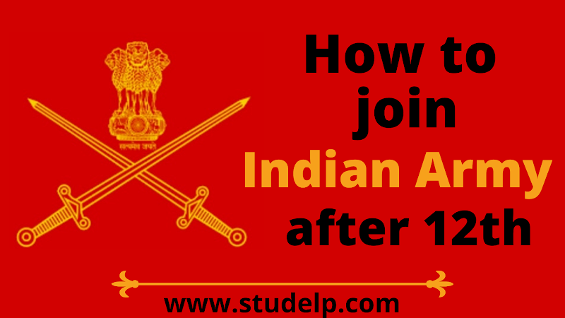3 Best ways to join Indian Army after 12th