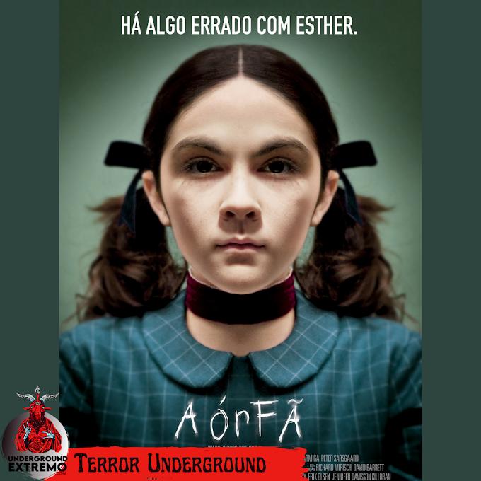 """Terror Underground #27: """"A Órfã"""" (2009)"""