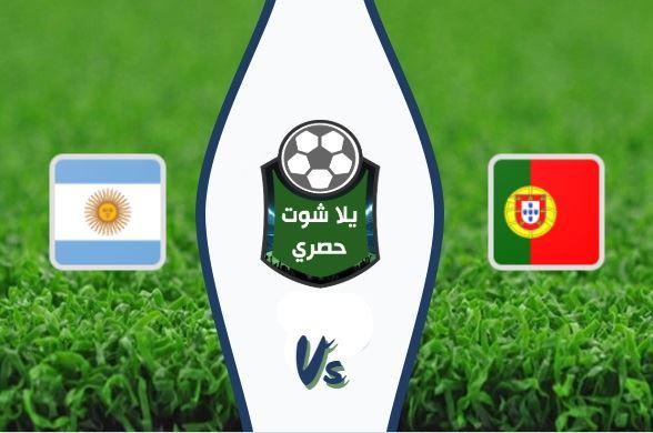 مشاهدة مباراة البرتغال والأرجنتين بث مياشر