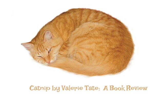 Catnip by Valerie Tate:  A Book Review