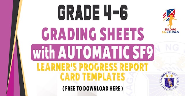 GRADING SHEETS WITH AUTOMATIC SCHOOL FORM 9 FOR GRADE 4 TO 6 - FREE DOWNLOAD