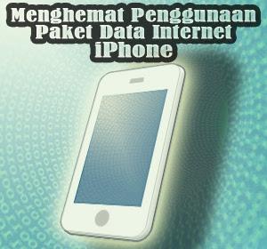 Empat Tips Ampuh Menghemat Penggunaan Paket Data Internet iPhone