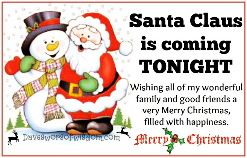 Daveswordsofwisdom.com: Santa's Coming Tonight