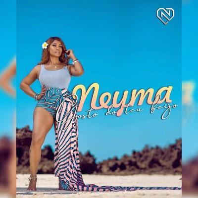 Neyma – Gosto do Teu Beijo