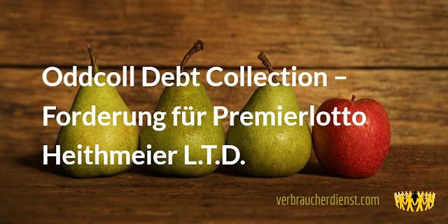 Titel: Oddcoll Debt Collection – Forderung für Premierlotto Heithmeier L.T.D.