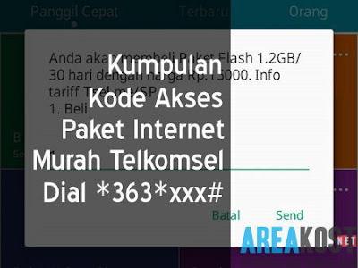 Kumpulan Kode Akses Paket Internet Murah Telkomsel Dial *363*xxx#