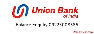 Union bank of india bank balance enquiry number