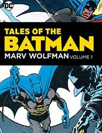 Tales of the Batman: Marv Wolfman