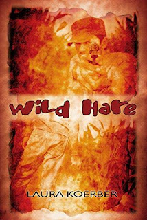 WIld Hare - a dystopia/magical Realism novel free book promotion Laura Koerber