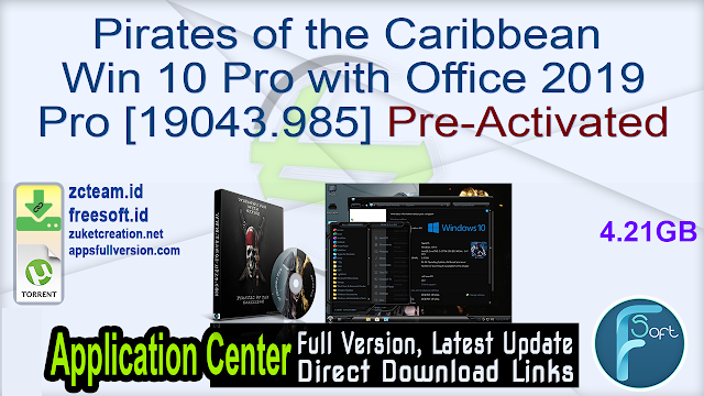 Pirates of the Caribbean Windows 10 Pro with Office 2019 Pro [19043.985] Pre-Activated_ ZcTeam.id