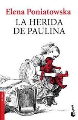 Reseña: La herida de Paulina- Elena Poniatowska