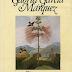 En Cien Años de Soledad Gabriel García Márquez mostró al mundo la novela de su vida.