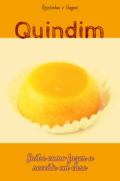 Receita de Quindim, receita de doce portugues