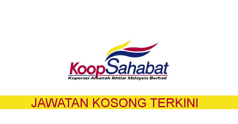 Kekosongan terkini di Koperasi Sahabat Amanah Ikhtiar Malaysia Berhad