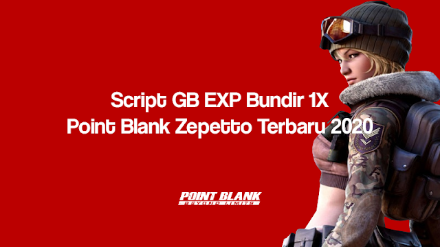 Script Jitbit Point Blank Zepetto GB EXP