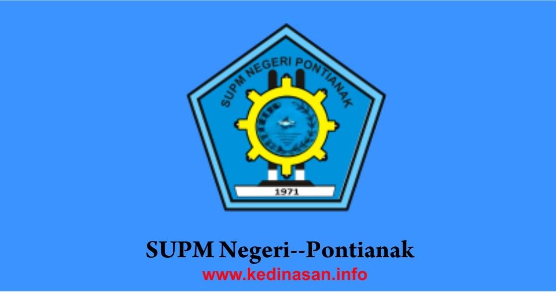 Pendaftaran SUPM Negeri Pontianak TA 2020/2021 - Sekolah ...
