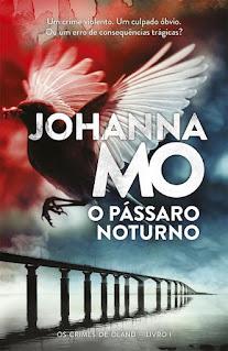 O pássaro noturno, de Johanna Mo -  Novidade Porto Editora