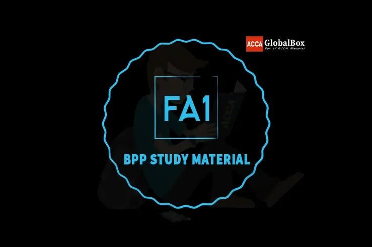 FA1 - Recording Financial Transactions | BPP | STUDY TEXT and EXAM KIT