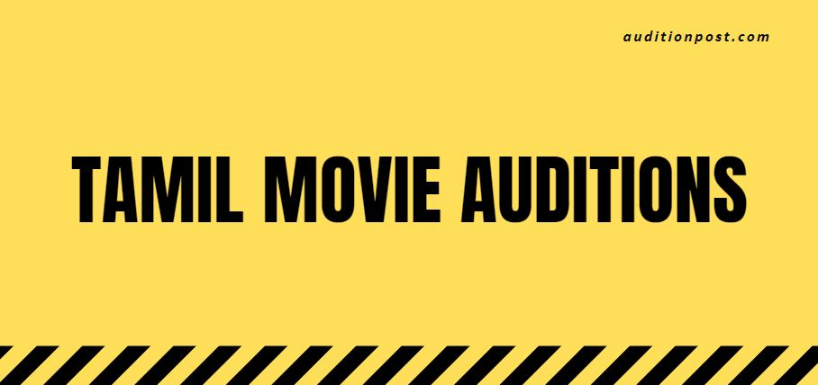 Tamil Movie Auditions