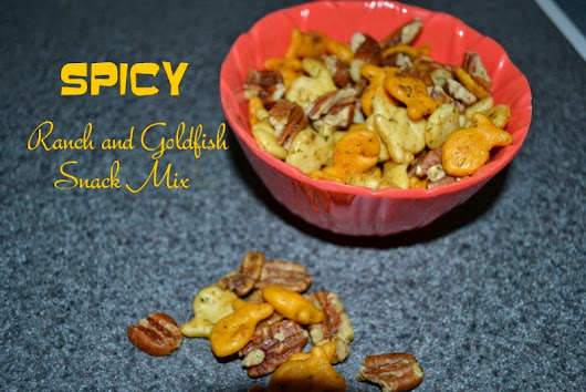 Spicy Ranch and Goldfish Snack Mix with Love